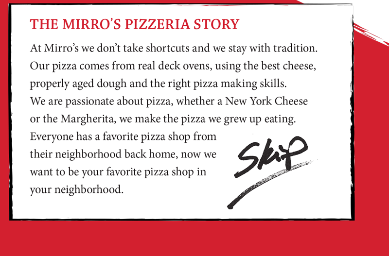 The Mirro's Pizzeria Story